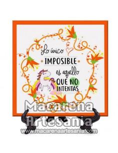 Azulejo con el texto Lo único imposible es aquello que no intentas. Solo en venta en nuestra tienda online