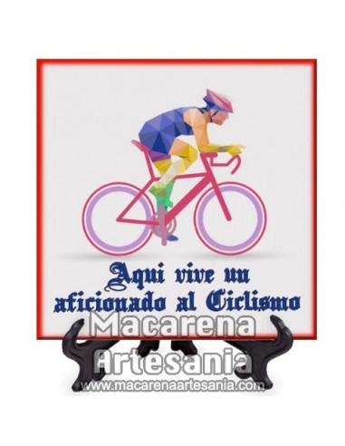 Azulejo con el texto Aqui vive un aficionado al Ciclismo. Solo en venta en nuestra tienda online