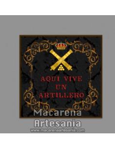 """Azulejo cuadrado con con emblema y el texto """"Aqui vive un Artillero"""" solo en venta en nuestra tienda online.mod:negro"""