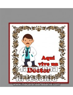 Azulejo con el texto Aqui vive una Doctor. Solo en venta en nuestra tienda online