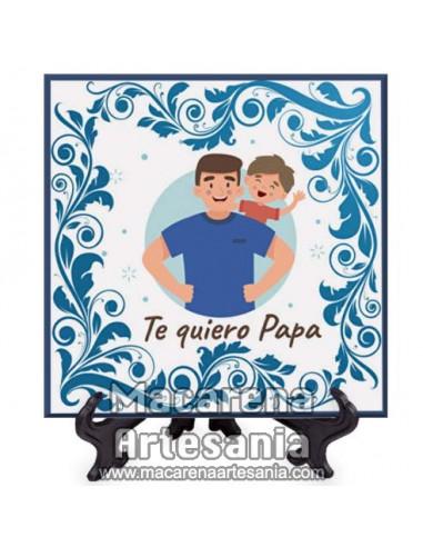 Azulejo con el texto Te quiero Papa  - Regalos para el día del Padre-. Solo en venta en nuestra tienda online