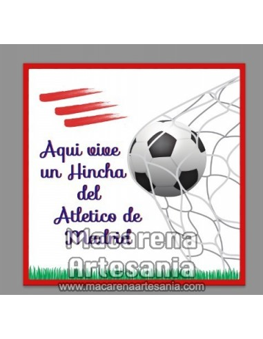 Azulejo con el texto Aqui vive un hincha del Atletico de Madrid. Solo en venta en nuestra tienda online